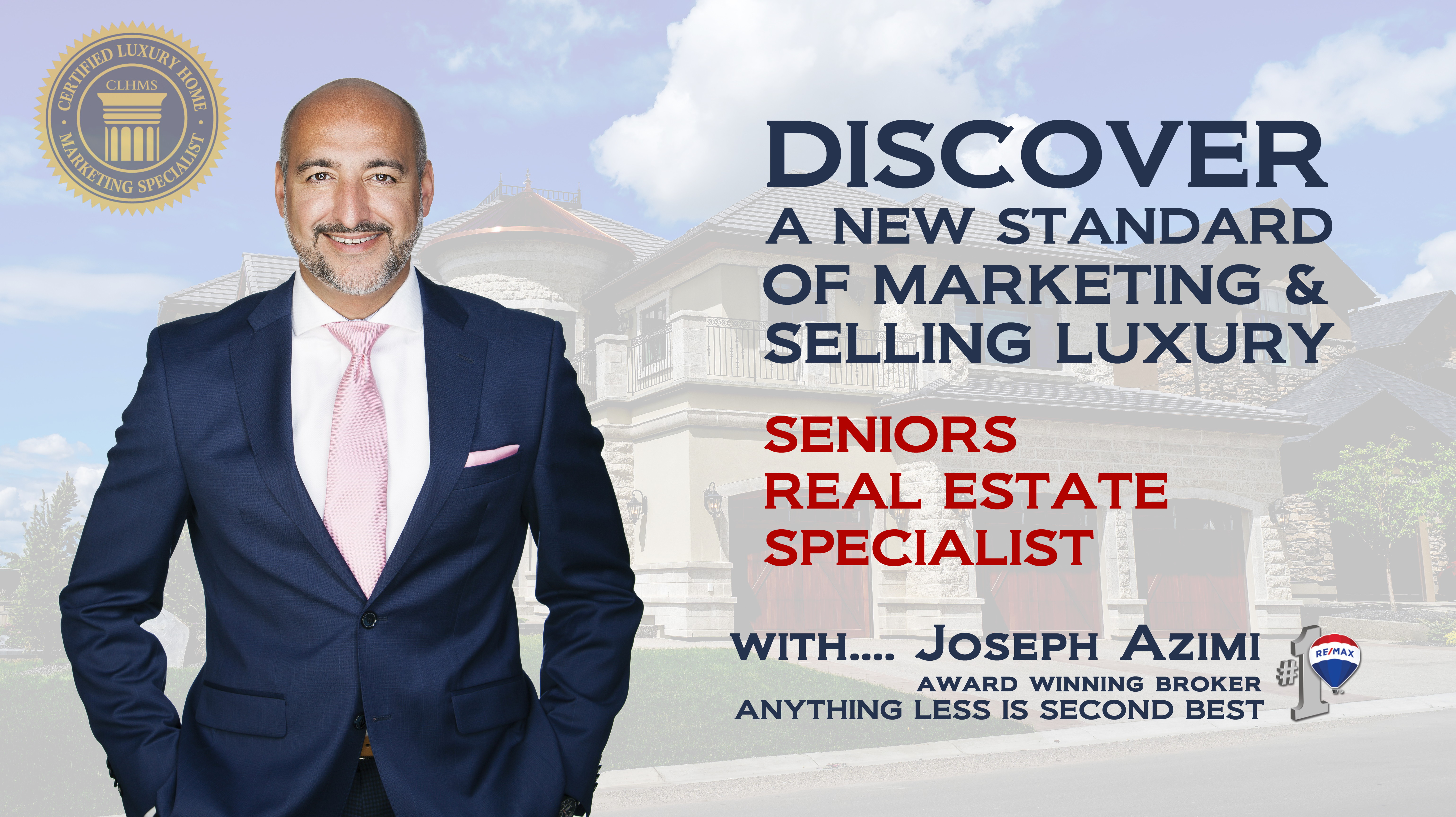 JOSEPH AZIMI - TOP SENIORS REAL ESTATE SPECIALIST IN TORONTO, VAUGHAN, KLIENBURG, OAKVILLE
