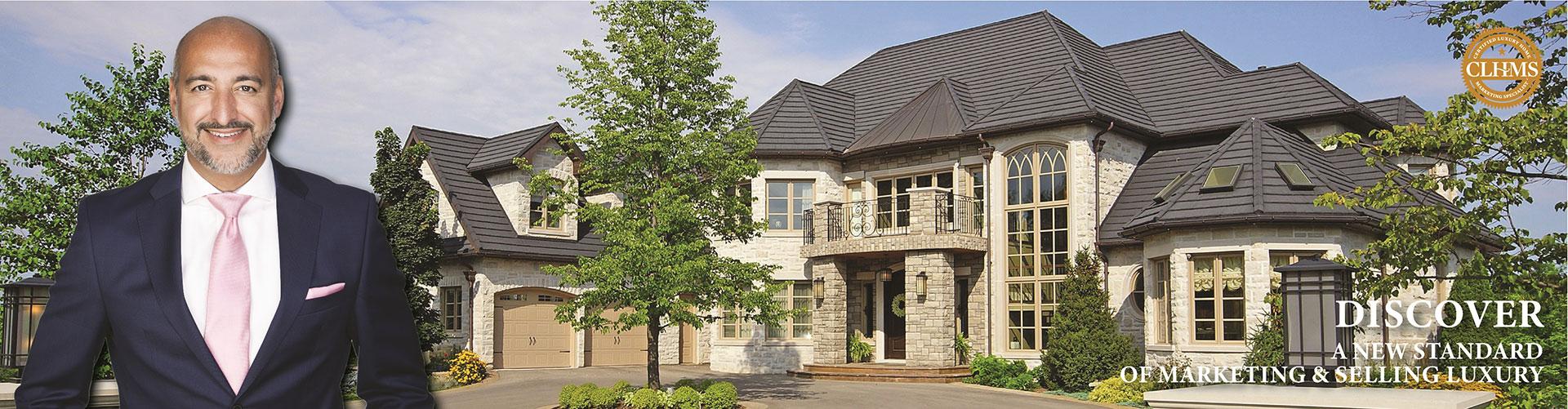 Top Luxury CLHMS - SRES - CNE - ABR - SRS Real Estate Broker Joseph Azimi In Toronto Vaughan Kleinburg Oakville Mississauga Brampton Milton Caledon Etobicoke Markham Richmond Hill Joseph Azimi, Broker 5